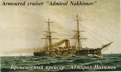 Admiral Nakhimov - Russian Armoured Cruiser.